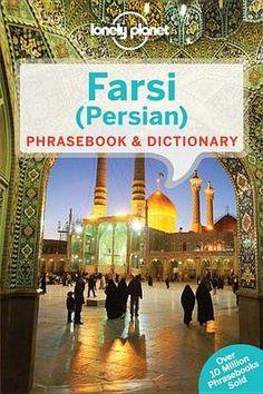 Lonely Planet Farsi (Persian) Phrasebook & Dictionary 9781741791341