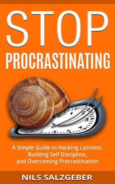 Stop Procrastinating: A Simple Guide to Hacking Laziness Building Self Discipline and Overcoming Procrastination by Nils Salzgeber (Author) US Writing Resources, Writing Tips, Blog Writing, Good Books, Books To Read, Philosophy Books, Becoming A Writer, Thing 1, How To Stop Procrastinating