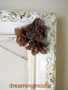 "Pine cone ""flowers"" - love!!! by Padova"