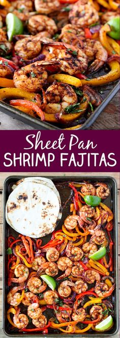 Shrimp Fajitas are so easy and delicious. Scoop these juicy shrimp, tender bell peppers and onions into a soft warm tortilla for a super fast weeknight dinner!  #sheetpan #shrimp #fajitas