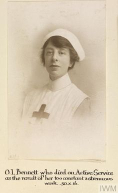 WWI, 30 Oct 1916; Miss Olive L Bennet, VAD, died on active service as a result of her too constant and strenuous work. ©IWM