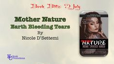 [BOOK BLITZ] #poetry #kcbookpromotions Mother Nature: Earth Bleeding Tears by Nicole D'Settemi  Learn more @ https://kcbookpromotions.wordpress.com/2018/07/09/2536/