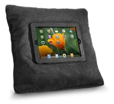 iPad pillow--yes because the first thing I want to do after paying $500 for a tiny computer is to sit on it.