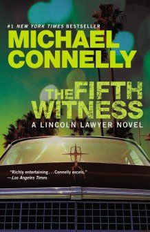 Finalist for the 2012 Harper Lee Prize for Legal Fiction: MichaelConnelly.com | The Fifth Witness (2011)