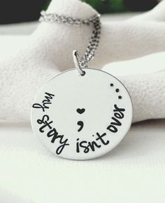 Hand Stamped Jewelry Semicolon Necklace Semicolon Jewelry My Story Isn't Over Yet Necklace Semicolon Project