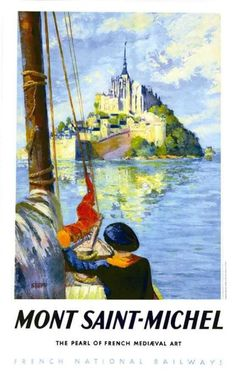 Vintage Travel Posters - France - Mont Saint Michel Normandie and Bretange This is the original vintage poster from Old Poster, Vintage Poster, Poster Ads, Vintage Travel Posters, Vintage Postcards, Vintage Ads, Mont Saint Michel France, Tourism Poster, Travel Ads