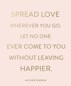 Spread Love.