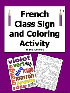 French Colors Class Sign and Coloring Activity by Sue Summers, fsl