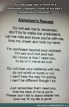 Alzheimer's Request- Alzheimer's has been somewhere at the very top of my greatest fears ever since learning what it is as a child