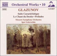 Moscow Symphony Orchestra - Glazunov: Suite Caracteristique