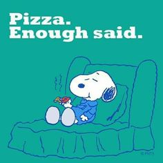 Pizza. Enough said. Snoopy eating pizza on an easy chair.
