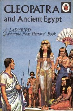 Vintage Ladybird Book CLEOPATRA & Ancient Egypt Adventure from History Series 561 Matt