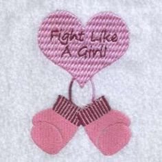 "This free embroidery design from Embroidery Machine Designs is called ""Fight Like A Girl"""