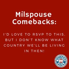 Milspousefest - The modern network for military spouses and families. Military Memes, Military Spouse, Comebacks, Funny, Funny Parenting, Hilarious, Fun, Humor