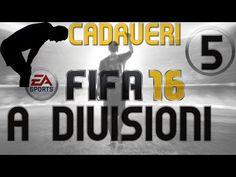 Fifa 16 Ultimate Team Gameplay ITA Walkthrough #5 - I Cadaveri : A Divisioni - PS4 Xbox One Pc - YouTube