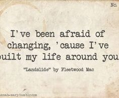 I love fleetwood mac. I love the words in this song. #landslide