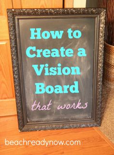 How to Create a Vision Board that Really Works May 12, 2015 by KIM DANGER LEAVE…