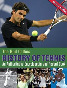 The Bud Collins History of Tennis: An Authoritative Encyclopedia and Record Book by Bud Collins, http://www.amazon.com/dp/0942257707/ref=cm_sw_r_pi_dp_aW3Oqb0B63YMA