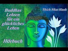 Buddhas Lehren für ein glückliches Leben - Hörbuch - Thich Nhat Hanh