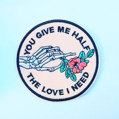 'Half The Love I Need' Patch