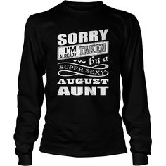 SUPER SEXY AUGUST AUNT T SHIRT #gift #ideas #Popular #Everything #Videos #Shop #Animals #pets #Architecture #Art #Cars #motorcycles #Celebrities #DIY #crafts #Design #Education #Entertainment #Food #drink #Gardening #Geek #Hair #beauty #Health #fitness #History #Holidays #events #Home decor #Humor #Illustrations #posters #Kids #parenting #Men #Outdoors #Photography #Products #Quotes #Science #nature #Sports #Tattoos #Technology #Travel #Weddings #Women