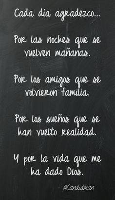 """""""Cada #Dia agradezco… Por las #Noches que se vuelven mañanas. Por los #Amigos…"""