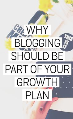 Are you looking for an effective way to build your online presence? Create a blog! Learn here why blogging should be part of your growth plan.