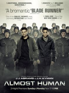 'Almost Human' swaggering robot army poster — EXCLUSIVE | EW.com Looking forward to this show.