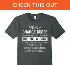 Mens BEING A CHARGE NURSE IS EASY IT'S LIKE RIDING A BIKE T SHIRT XL Dark Heather - Careers professions shirts (*Amazon Partner-Link)