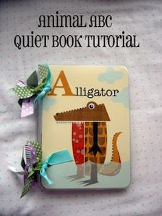 Tutorial: no sew quiet animal book...cute for a little boy.
