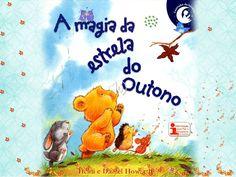 A magia da estrela do outono Stories For Kids, Diy And Crafts, Poems, Education, Baseball Cards, Mary Lee, Power Points, Dfs, Grandchildren