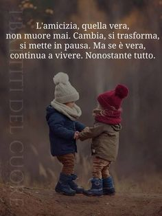 Free Images and Friendship Phrases – BuongiornoSpecial … Italian Humor, Italian Quotes, Romantic Quotes, Love Quotes, Together Quotes, Bff Birthday, Quotes About Everything, Best Friends Forever, Hello Beautiful