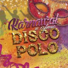 Karnawał w rytmie Disco Polo -   Various Artists , tylko w empik.com: 32,99 zł. Przeczytaj recenzję Karnawał w rytmie Disco Polo. Zamów dostawę do dowolnego salonu i zapłać przy odbiorze!