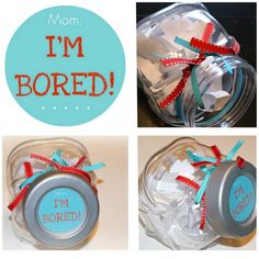 "Make the ""Mom, I'm bored"" jar for when your kids are ""BORED!"""