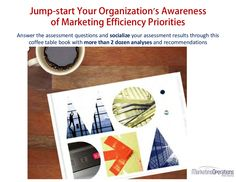 Marketing Efficiency & Effectiveness Assessment by Marketing Operations Partners via Slideshare What Is Marketing, Priorities, Assessment, Organization, This Or That Questions, Places, Getting Organized, Organisation, Lugares