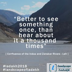 Travel Quote : Better to see something once, than hear about it a thousand times. Leh Ladakh, Dark Quotes, Car Travel, Reality Quotes, Travel Quotes, Traveling, Facts, Tours, Adventure