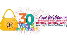 March at - Expo for Women Ladies Day Out - 30 Year Anniversary 30 Year Anniversary, Marketing Opportunities, Community Events, Days Out, Ladies Day, 30 Years, Indiana, March, Lady