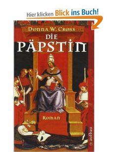 Die Päpstin: Amazon.de: Donna W. Cross, Wolfgang Neuhaus: Bücher