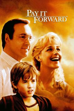 Pay It Forward Movie 2000-In this gentle drama from director Mimi Leder, young Trevor McKinney (Haley Joel Osment) responds to a school assignment with a plan to help three people who will, in turn, help three more, and so on, in an ever-widening circle.♥ ♥ ♥