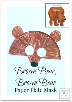 Whether you decide to use this fun Brown Bear, Brown Bear paper plate mask for story retelling or playing an I Spy game, your kids will love making it. Bear Crafts Preschool, Kids Crafts, Preschool Colors, Daycare Crafts, Toddler Crafts, Book Crafts, Dinosaur Crafts, Paper Plate Masks, Paper Plate Crafts