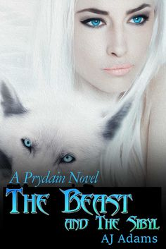 Warrior Woman Winmill: The Beast And The Sibyl (A Prydain Novel) by A.J.Adams. Paranormal Romance.