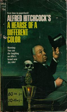 Alfred Hitchcock's A Hearse Of A Different Color ** edited by Alfred Hitchcock Horror Books, Horror Comics, Alfred Hitchcock, Vintage Comics, Vintage Books, Book Cover Art, Book Covers, Fiction Novels, Crime Fiction
