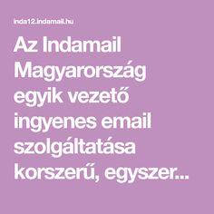 Az Indamail Magyarország egyik vezető ingyenes email szolgáltatása korszerű, egyszerűen használható felülettel, 2GB tárhellyel, POP3 és IMAP eléréssel. Fc Barcelona