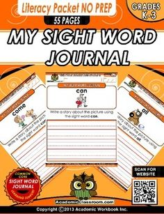 Uploaded August 14, 2014 9:00 pmThis Journal Writing Workbook Includes: * 55 Journal Pages*55 Words Total (Level A)(* a * all * am * and * away * be * big * blue * but * can * come * did * down *find * for * funny * go * good * he * help * here * I * in * is * it * like * little * look * make * me *my * no * not * on * one * play * ran * red * run * said * see * so * that * the * three * to * two * up * was * we * what * where * yellow * yes * you).