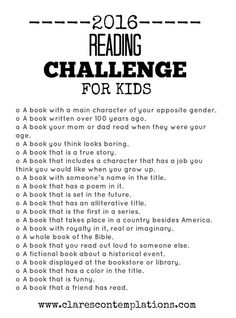 2016 Reading Challenge (For Kids!)-this is *perfect* way to get your children to read more this year! It's like a scavenger hunt and book program in one. Find the types, read them and check them off. No specific books required, so you can get everything from the library. Free printable, too!: