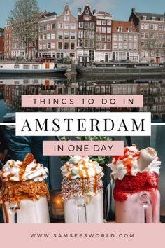 The ultimate Amsterdam travel guide. Find the top things to do in Amsterdam here. From photography, to food, to hotels and beyond! #Amsterdam #Netherlands #Europe #Photography
