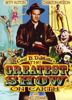 The Greatest Show on Earth is a 1952 American drama film produced and directed by Cecil B. DeMille, shot in Technicolor, and released by Paramount Pictures. Set in the Ringling Bros. and Barnum & Bailey Circus, the film stars Betty Hutton and Cornel Wilde as trapeze artists competing for the center ring, and Charlton Heston as the circus manager running the show.