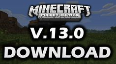 How To Download Minecraft PE Version 13.0 [Voice T