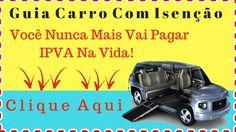 ♿Compra De Carros Para Deficientes Com Isenção De IPVA - Guia Carro Com ...