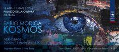 KOSMOS - Mostra d'Arte Contemporanea di Fabio Modica, Comunicato Stampa  Palazzo della Cultura - Catania  KOSMOS  Mostra di pittura contemporanea dell'artista internazionale Fabio Mo...